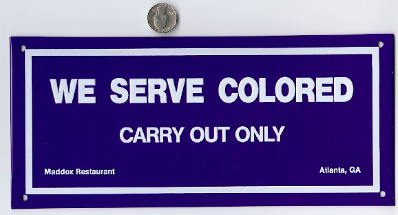 We Serve Colored Carry Out Only Tin Restaurant Sign